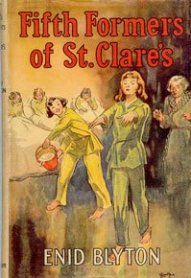 Jacket image first edition of Enid Blyton's'Fifth Formers at St Clare's'